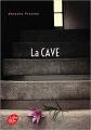 Couverture La cave Editions Le Livre de Poche (Jeunesse) 2019