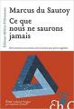 Couverture Ce que nous ne saurons jamais Editions Héloïse d'Ormesson 2017