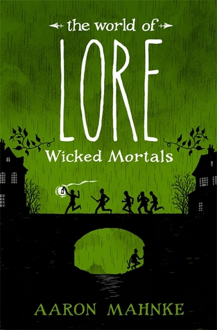 Couverture The World of Lore, book 2: Wicked Mortals