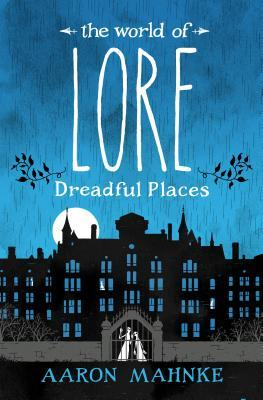 Couverture The World of Lore, book 3: Dreadful Places