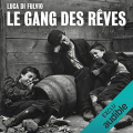 Couverture Le gang des rêves Editions Audible studios 2017