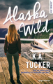 Couverture Alaska wild Editions Hugo & cie (New romance) 2019