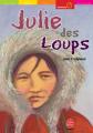 Couverture Julie des Loups Editions Le Livre de Poche (Jeunesse - Aventure) 2003
