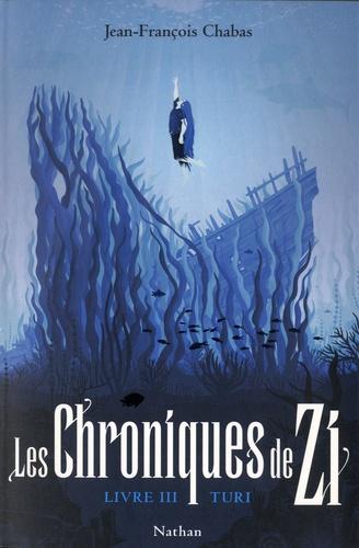 Couverture Les chroniques de Zi, tome 3 : Turi