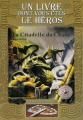 Couverture La citadelle du chaos Editions Gallimard  (Un livre dont vous êtes le héros) 2007