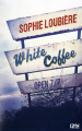 Couverture White coffee Editions 12-21 2016
