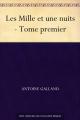 Couverture Les mille et une nuits, tome 1 Editions Ebooks libres et gratuits 2011