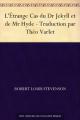 Couverture L'étrange cas du docteur Jekyll et de M. Hyde / L'étrange cas du Dr. Jekyll et de M. Hyde / Docteur Jekyll et mister Hyde / Dr. Jekyll et mr. Hyde Editions Ebooks libres et gratuits 2011