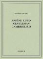 Couverture Arsène Lupin gentleman cambrioleur Editions Bibebook 2015