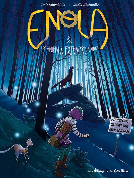 Couverture Enola & les animaux extraordinaires, tome 5 : Le loup-garou qui faisait d'une pierre deux coups