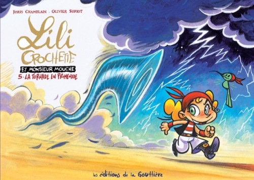 Couverture Lili Crochette et monsieur Mouche, tome 5 : La Tornade en promenade