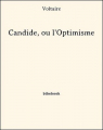 Couverture Candide / Candide ou l'Optimisme Editions Bibebook 2013