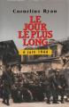 Couverture Le jour le plus long : 6 juin 1944 Editions France Loisirs 1994