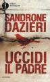 Couverture Tu tueras le père Editions Oscar Mondadori 2017