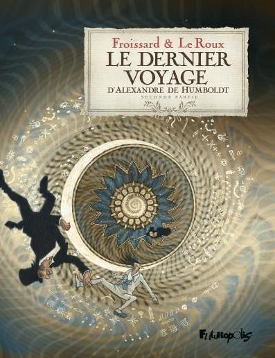 Couverture Le dernier voyage d'Alexandre de Humboldt, tome 2