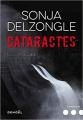 Couverture Cataractes Editions Denoël (Sueurs froides) 2019