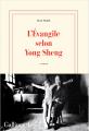 Couverture L'Évangile selon Yong Sheng Editions Gallimard  (Blanche) 2019