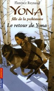 Couverture Yona fille de la préhistoire, tome 04 : Le retour de Yona
