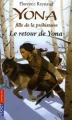 Couverture Yona fille de la préhistoire, tome 04 : Le retour de Yona Editions Pocket (Jeunesse) 2010