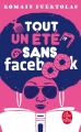 Couverture Tout un été sans Facebook Editions Le Livre de Poche 2019