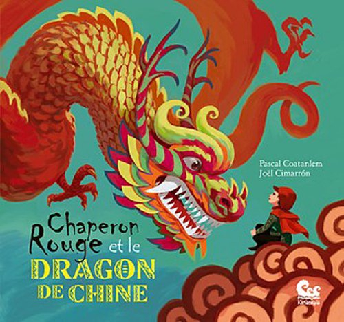 Couverture Chaperon rouge et le dragon de Chine