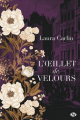 Couverture L'oeillet de velours Editions Milady (Romance - Historique) 2019