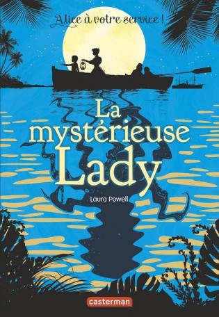 Couverture Alice à votre service !, tome 2 : La mystérieuse lady