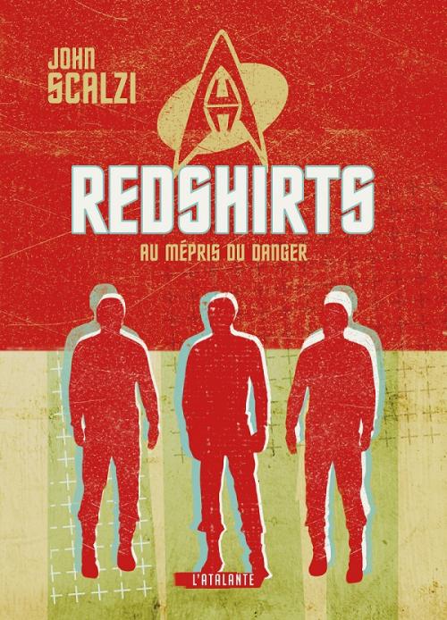 Couverture Redshirts : Au mépris du danger