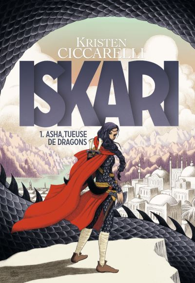Couverture Iskari, tome 1 : Asha, tueuse de dragons