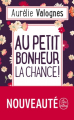 Couverture Au petit bonheur la chance ! Editions Le Livre de Poche 2019