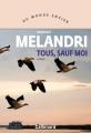 Couverture Tous, sauf moi Editions Gallimard  (Du monde entier) 2019