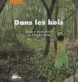 Couverture Dans les bois Editions Philippe Picquier (Jeunesse) 2007