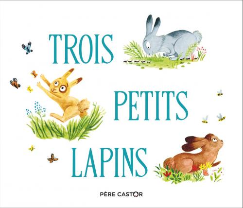 Couverture Trois petits lapins