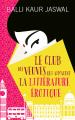 Couverture Le club des veuves qui aimaient la littérature érotique Editions France Loisirs 2019