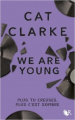 Couverture We Are Young Editions Robert Laffont (R - Jeunesse) 2019