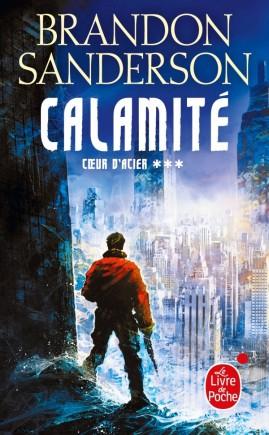 Couverture Coeur d'acier, tome 3 : Calamité