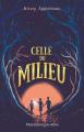 Couverture Celle du milieu Editions Flammarion (GF) 2019