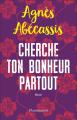 Couverture Cherche ton bonheur partout Editions Flammarion 2019