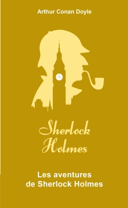 Couverture Sherlock Holme, tome 3 : Les aventures de Sherlock Holmes