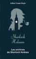 Couverture Sherlock Holme, tome 9 : Archives sur Sherlock Holmes / Les archives de Sherlock Holmes Editions Archipoche 2019