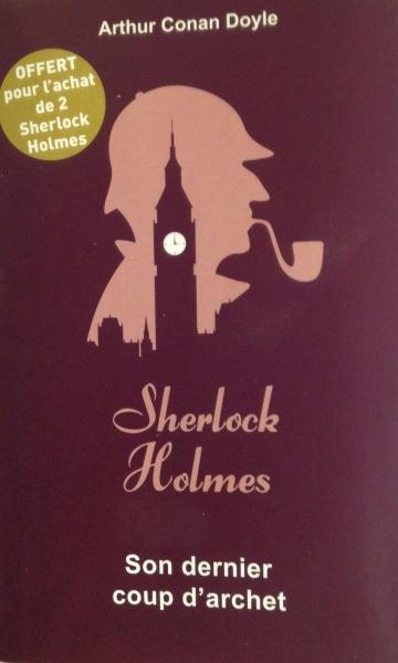 Couverture Sherlock Holmes, tome 8 : Son dernier coup d'archet