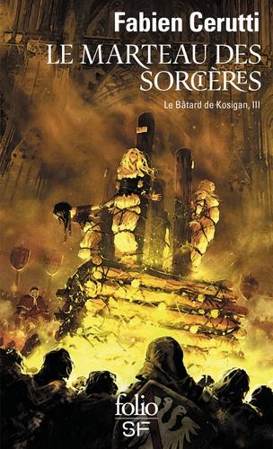 Couverture Le bâtard de Kosigan, tome 3 : Le marteau des sorcières