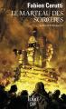 Couverture Le bâtard de Kosigan, tome 3 : Le marteau des sorcières Editions Folio  (SF) 2019