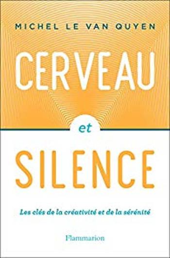 Couverture Cerveau et silence