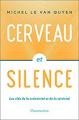 Couverture Cerveau et silence Editions Flammarion 2019