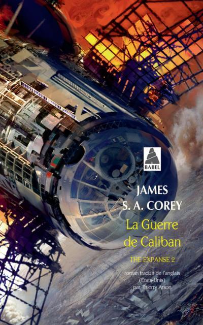 Corey James S. A. - The Expanse T2 - La guerre de Caliban Couv68337445