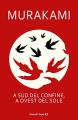 Couverture Au sud de la frontière, à l'ouest du soleil Editions Einaudi 2016