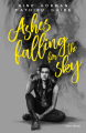 Couverture Ashes falling for the Sky, tome 1 : Ashes falling for the Sky Editions Albin Michel 2018
