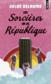 Couverture Les Sorcières de la République Editions Points 2019