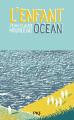 Couverture L'enfant océan Editions Pocket (Jeunesse) 2019